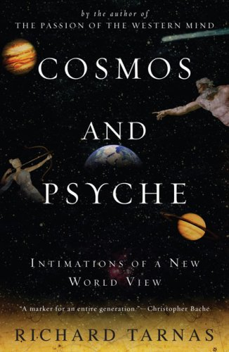 Cosmos and Psyche: Intimations of a New World View 9780452288591