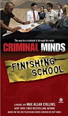 Criminal Minds: Finishing School 9780451225474