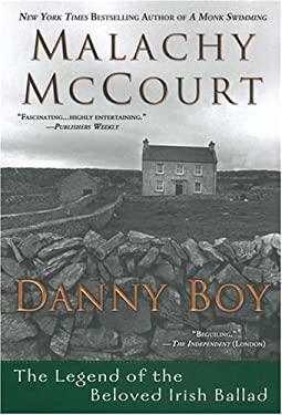 Danny Boy: The Legend of the Beloved Irish Ballad 9780451208064
