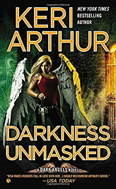 Darkness Unmasked: A Dark Angels Novel