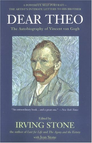Dear Theo: The Autobiography of Vincent Van Gogh 9780452275041