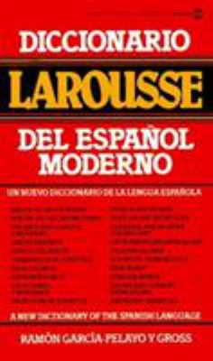 Diccionario Larousse del Espanol Moderno = A New Dictionary of the Spanish Language 9780451168092