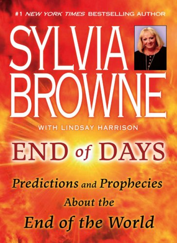 End of Days: Predictions and Prophecies about the End of the World 9780451226891