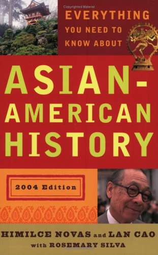 Everything You Need to Know about Asian American History (Revised Edition) 9780452284753