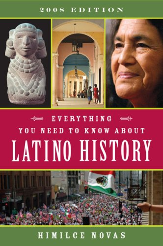 Everything You Need to Know about Latino History 9780452288898