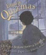 Family Quizmas: Christmas Bedtime Stories and Trivia Fun 9780452287808