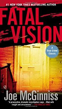 Fatal Vision 9780451417947