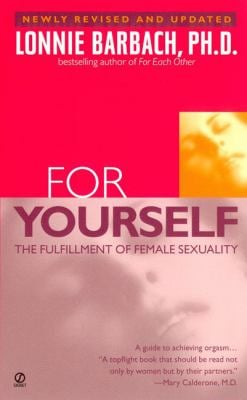 For Yourself: The Fulfillment of Female Sexuality 9780451202000