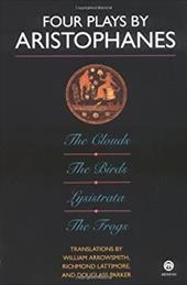 Four Plays by Aristophanes: The Birds; The Clouds; The Frogs; Lysistrata 1488943