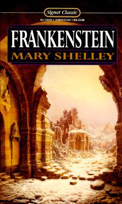 Frankenstein: Or, the Modern Prometheus 9780451523365