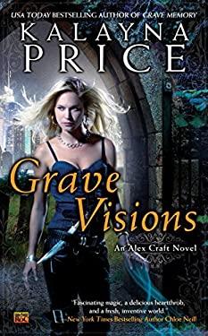 Grave Visions: An Alex Craft Novel 9780451416575