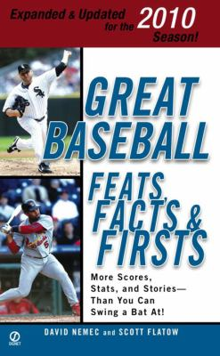 Great Baseball Feats, Facts & Firsts 9780451229557
