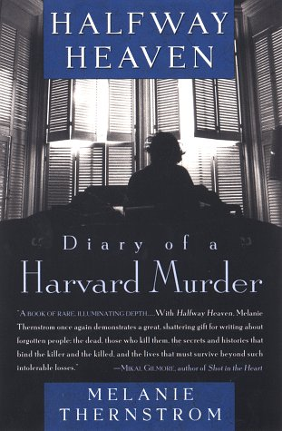 Halfway Heaven: Diary of a Harvard Murder 9780452280076