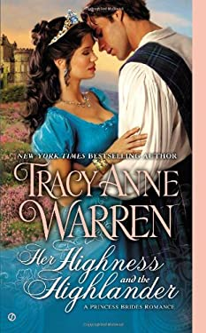 Her Highness and the Highlander: A Princess Brides Romance 9780451238436