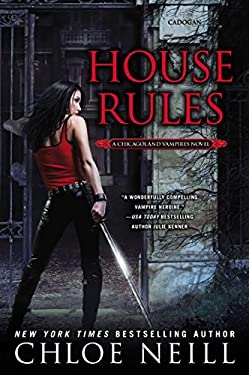 House Rules: A Chicagoland Vampires Novel 9780451237101