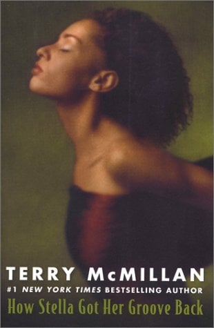 How Stella Got Her Groove Back by Terry McMillan - Reviews ...