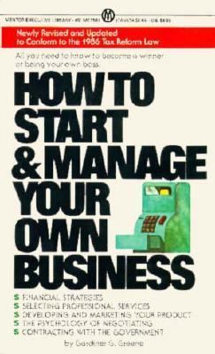 How to Start and Manage Your Own Business 9780451625847