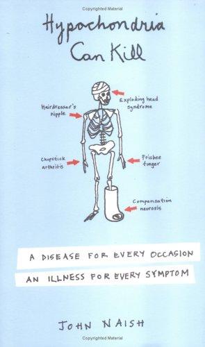 Hypochondria Can Kill 9780452286887