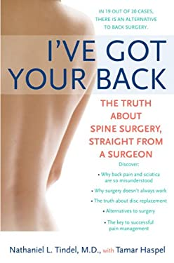 I've Got Your Back: The Truth about Spine Surgery, Straight from a Surgeon 9780451220219