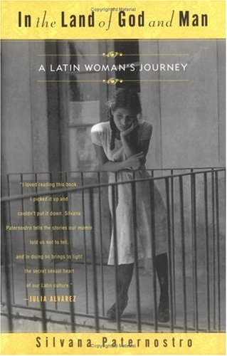 In the Land of God and Man: A Latin's Woman's Journey 9780452280304