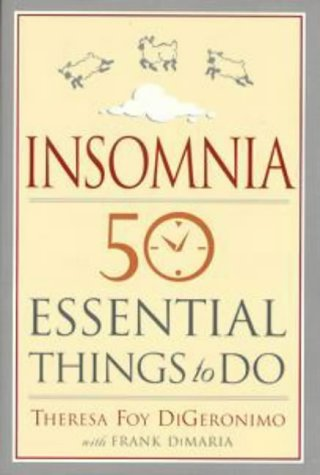 Insomnia: 50 Essential Things to Do