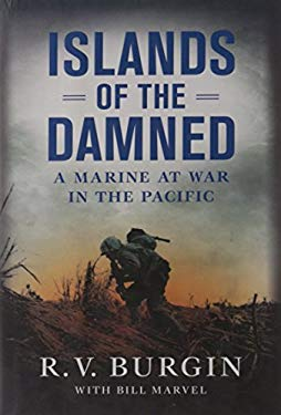 Islands of the Damned: A Marine at War in the Pacific 9780451229908