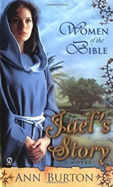 Jael's Story 9780451217899