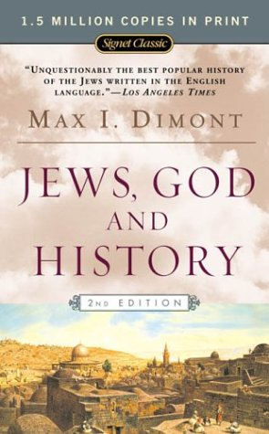 Jews, God, and History (50th Anniversary Edition) 9780451529404
