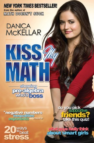 Kiss My Math: Showing Pre-Algebra Who's Boss 9780452295407