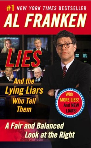 Lies: And the Lying Liars Who Tell Them 9780452285217