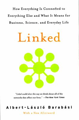 Linked: How Everything Is Connected to Everything Else and What It Means for Business, Science, and Everyday Life 9780452284395