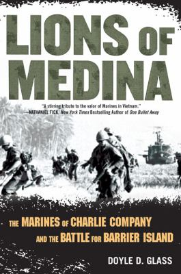 Lions of Medina: The Marines of Charlie Company and Their Brotherhood of Valor 9780451224088