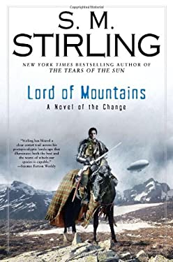 Lord of Mountains: A Novel of the Change 9780451464767
