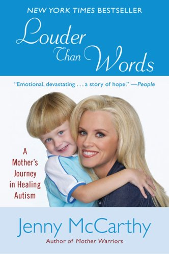 Louder Than Words: A Mother's Journey in Healing Autism 9780452289802
