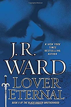 Lover Eternal: A Novel of the Black Dagger Brotherhood (Collector's Edition) 9780451414601