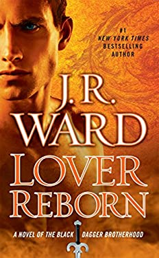 Lover Reborn: A Novel of the Black Dagger Brotherhood 9780451238283