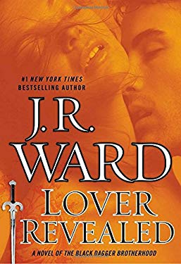 Lover Revealed: A Novel of the Black Dagger Brotherhood 9780451417176