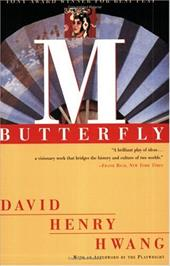 M. Butterfly: With an Afterword by the Playwright 1491922