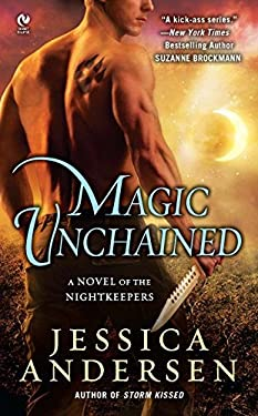 Magic Unchained: A Novel of the Nightkeepers 9780451236425