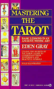 Mastering the Tarot: Basic Lessons in an Ancient Mystic Art 9780451167811