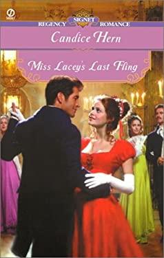 Miss Lacey's Last Fling 9780451201614