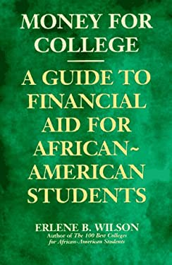 Money for College: A Guide to Financial Aid for African-American Students 9780452272767
