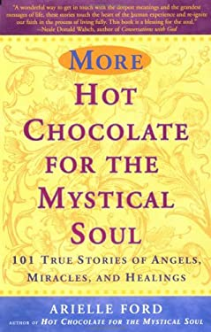 More Hot Chocolate for the Mystical Soul 9780452280694