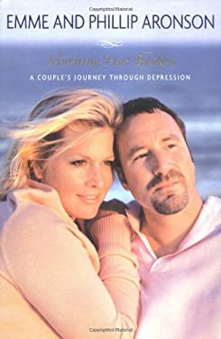 Morning Has Broken: A Couple's Journey Through Depression 9780451218070