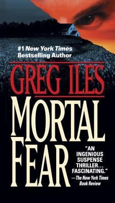 Mortal Fear - Iles, Greg