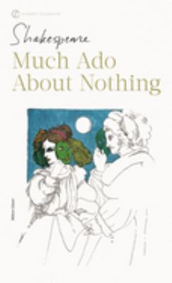 Much Ado about Nothing: With New and Updated Critical Essays and a Revised Bibliography 9780451526816