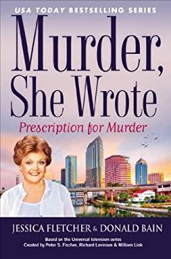Murder, She Wrote: Prescription for Murder