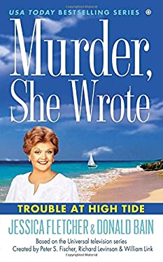 Murder, She Wrote: Trouble at High Tide 9780451416049