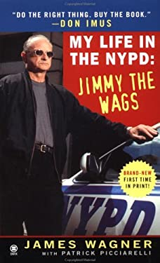 My Life in the NYPD:: 4jimmy the Wags