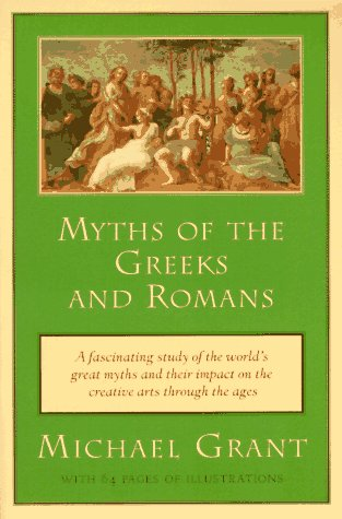 Myths of the Greeks and Romans 9780452011625